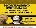 NOVEMBRO NEGRO - TODAS AS LEIS CONTRA O RACISMO