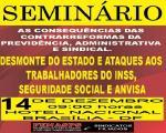 Em seminário, Fenasps debaterá as consequências das contrarreformas da Previdência, Administrativa e Sindical em dezembro