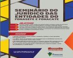 Nos dias 13 e 14 de dezembro, Fonasefe e Fonacate promovem seminário para debater mudanças no setor público